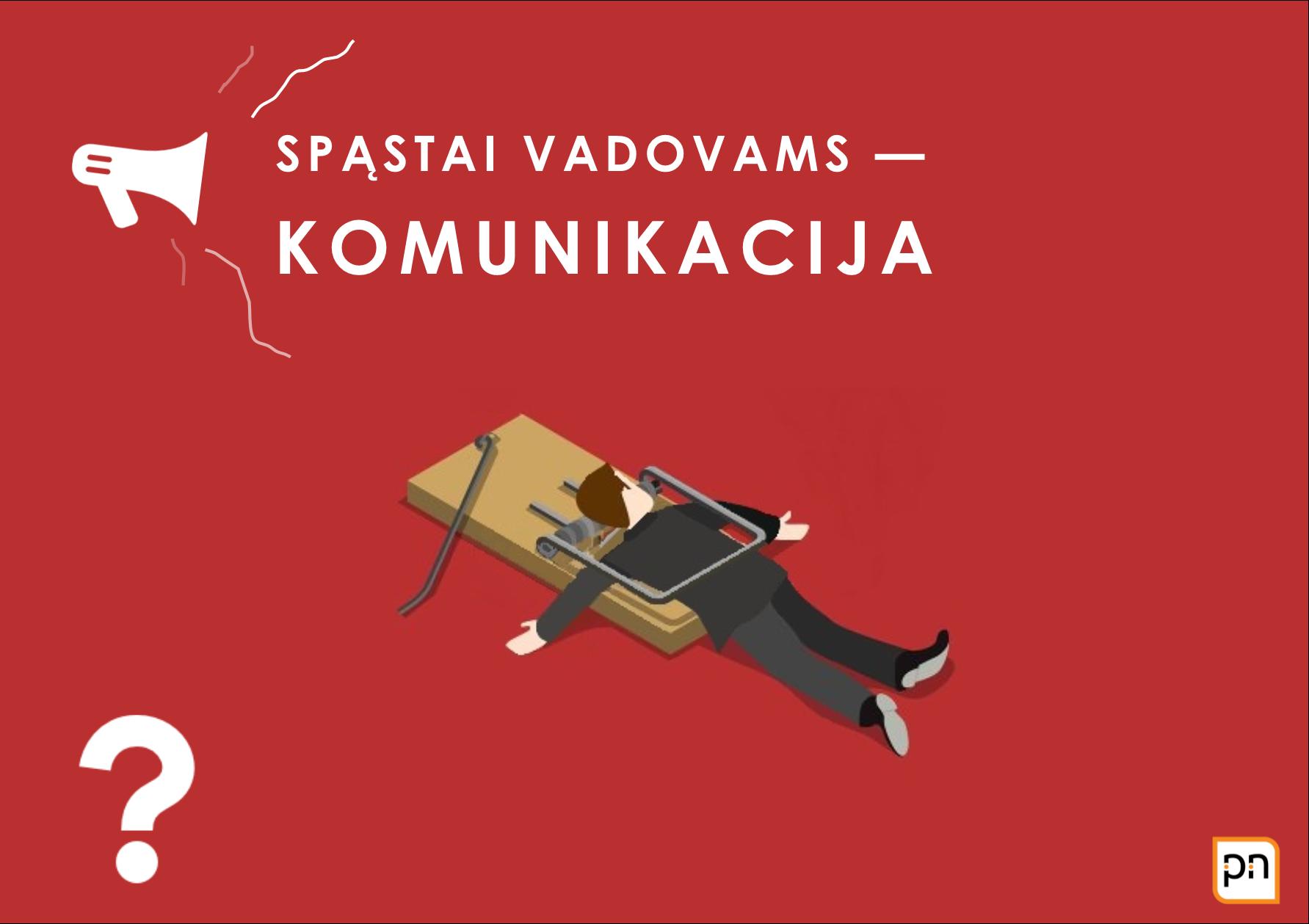 SPASTAI_VADOVAMS_KOMUNIKACIJA.png
